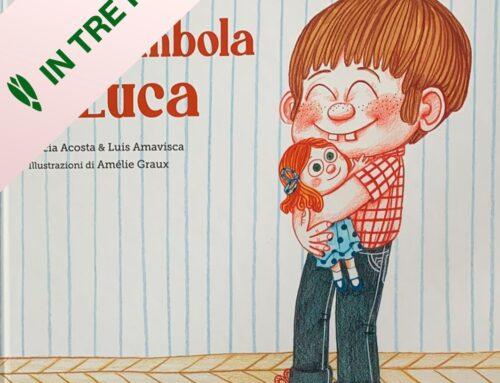 IN TRE PAROLE: La bambola di Luca